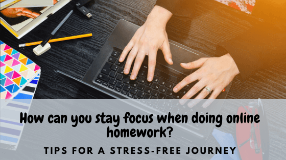 Stay-focus-when-doing-online-homework
